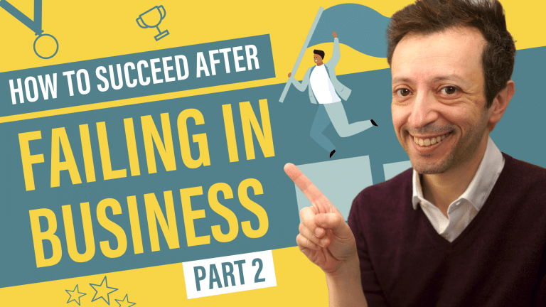 How to Succeed After Failing in Business - Part 2