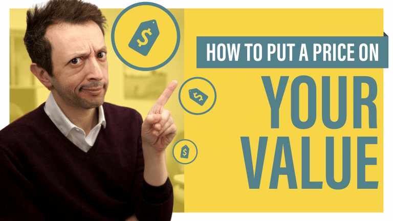How to Put a Price on Your Value