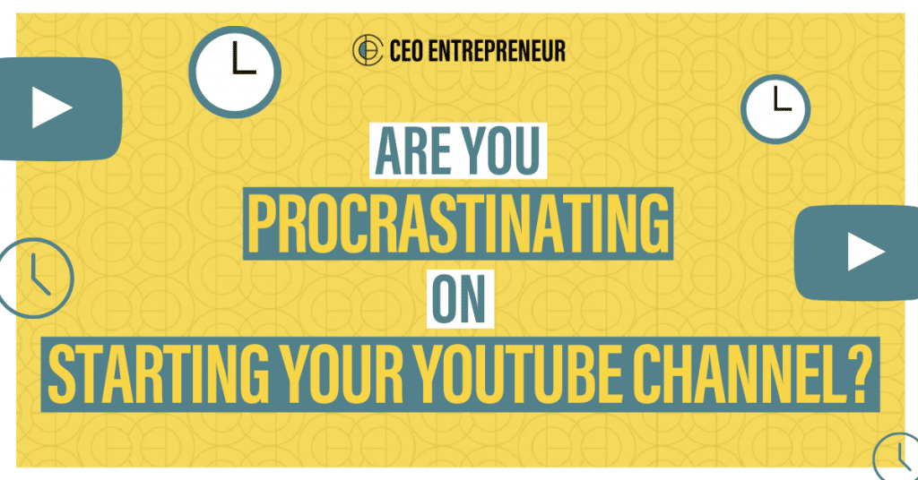 Start Your YouTube Channel. Just Do It!