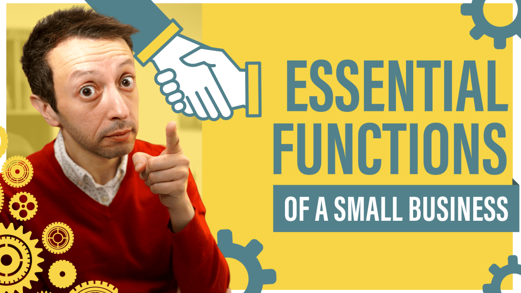 Essential Functions of a Small Business