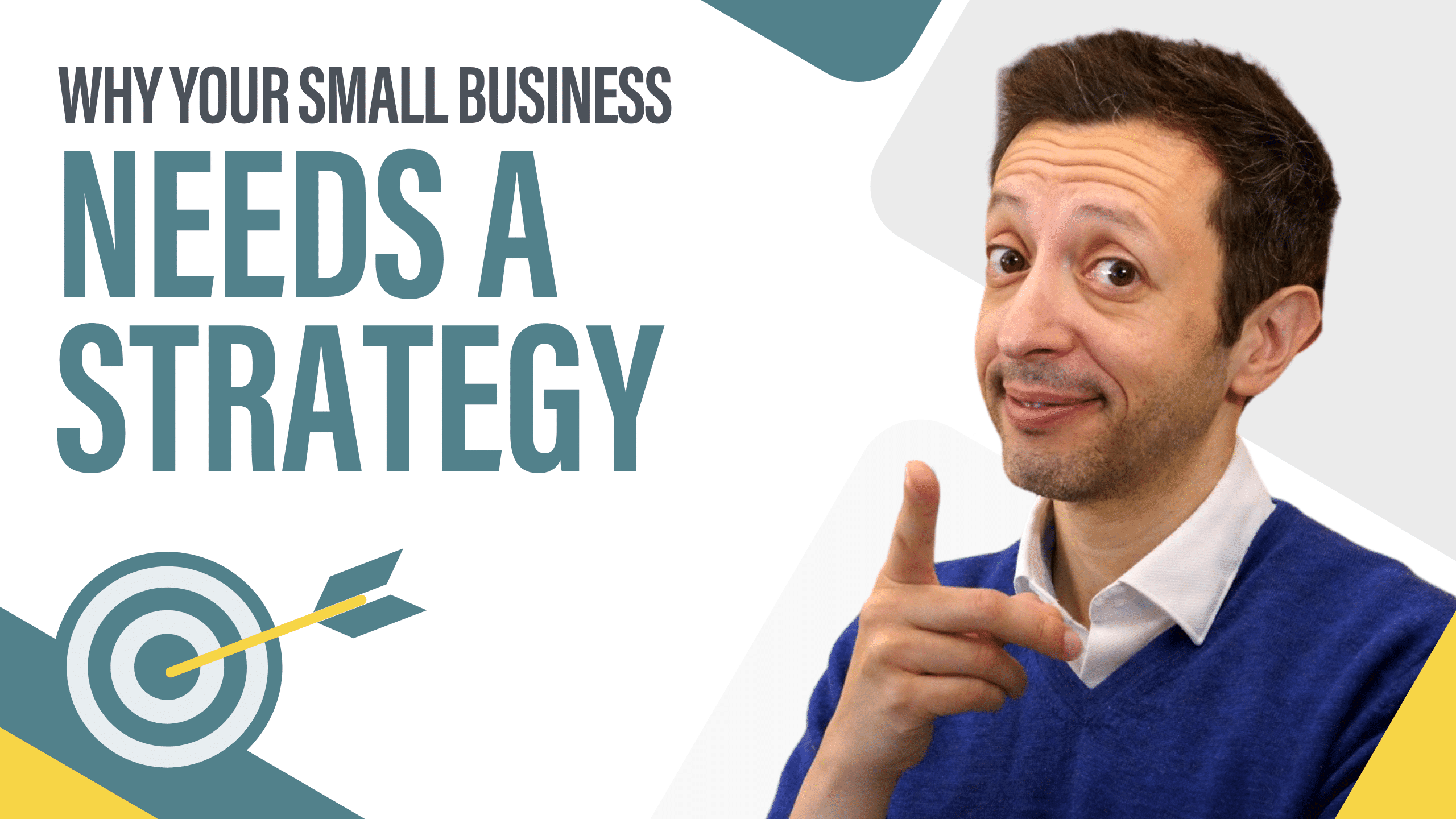 Why Your Small Business Needs A Strategy