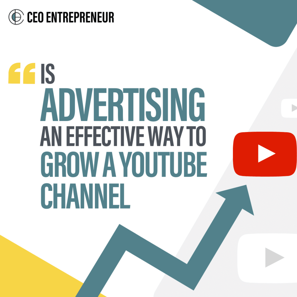 To Advertise or Not to Grow Your Youtube Channel