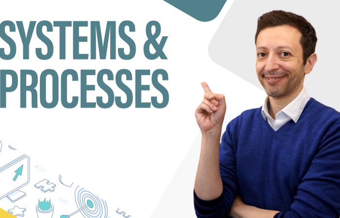 Systems & Processes